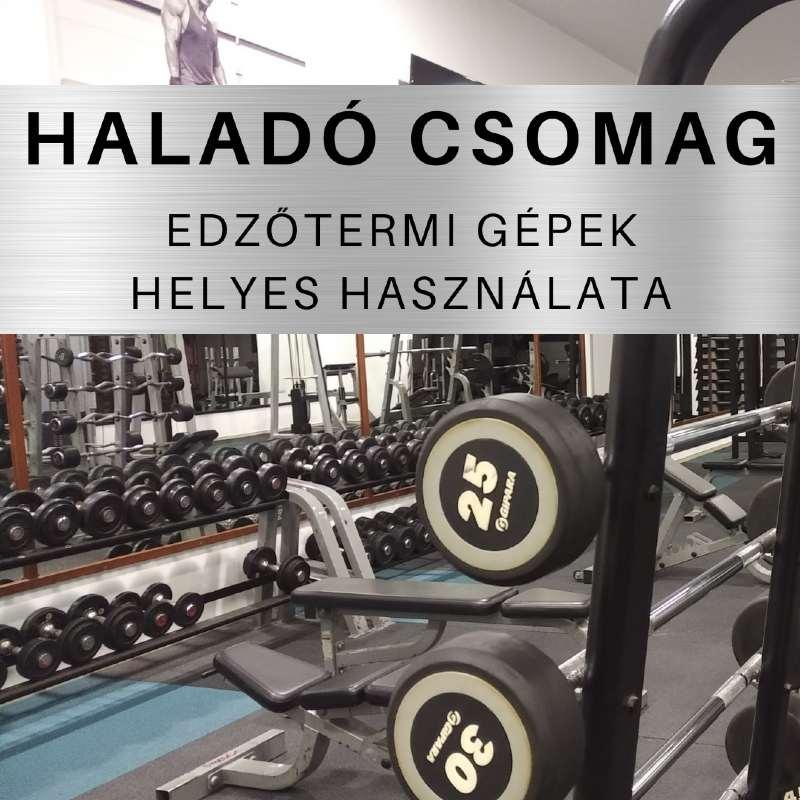 Fitness62 - Edzőtermi gépek helyes használata - Haladó csomag